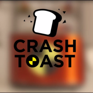 Crash Toast
